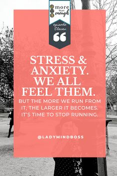 Stress & anxiety.We all feel them. But the more we run from it, the larger it becomes.It's time to stop running. Listen to more of this at More Than Enough Podcast Episode 11:  But the more we run from it, the larger it becomes.It's time to stop running. Finding Passion, Finding Purpose In Life, Purpose Driven Life, Stress Exercises, Best Life Advice, Positive Quotes For Work, Becoming A Life Coach, Ways To Relieve Stress, Effects Of Stress