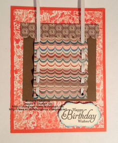 Happy Birthday Mini Blind Card - Closed by stampingshelle - Cards and Paper Crafts at Splitcoaststampers Fun Fold Cards, Folded Cards, Happy Birthday Wishes, Birthday Cards, Window Cards, Mini Blinds, Stamping Up, Stores, I Card