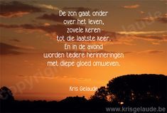 Kris Gelaude -Deelneming Beautiful Soul, Food For Thought, Grief, Life Quotes, Thoughts, Words, Texts, Quotes About Life, Quote Life