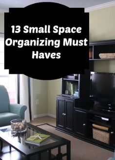13 Small Space Organizing Must Haves