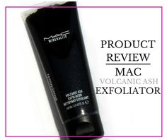 Product Review - MAC Volcanic Ash Exfoliator