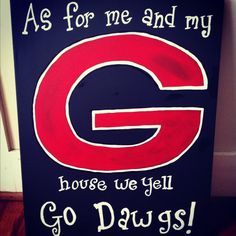 As for me and my house We yell Go Dawgs. $16.00, via Etsy.