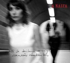 """A Naifa leva """"não se deitam comigo corações obedientes"""" aos smarphones e palcos"""