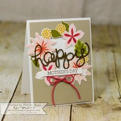 CYCI67 Mother's Day card, using Flower Patch Stamp Set by Marisa Gunn
