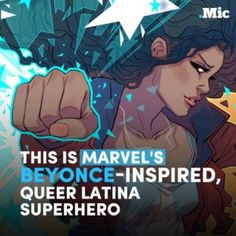 Marvels Beyonce-inspired queer latina superhero is the character America needs now more  #news #alternativenews