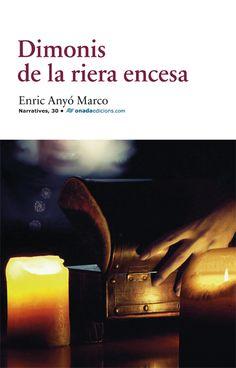 DIMONIS DE LA RIERA ENCESA. Enric Anyo. Ed. Onada
