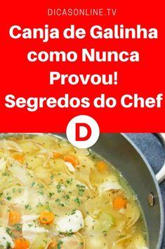 Canja de galinha portuguesa | Canja de Galinha como Nunca Provou! Segredos do Chef