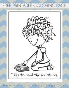Mormon Mommy Printables: I Like to Read the Scriptures Coloring Page Lds Primary, Primary Teaching, Primary Lessons, Primary Activities, Church Activities, Lds Coloring Pages, Kids Church, Church Ideas, Primary Singing Time