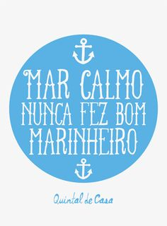 Tumblr Mar calmo nunca fez bom marinheiro!