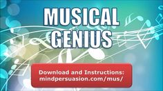 Download : http://mindpersuasion.com/mus/  Subliminal Messages:   I am a musical genius  I am a perfect musician  my performances are flawless  my performances are inspiring  I move people's emotions with my music  I learn songs quickly and perfectly  I easily sight read without error  I perfectly sight read without error  I am gifted with super natural skills of musical expression  My musical expression moves people  I am a stunning performer  I am a super natural performer  I learn new ...