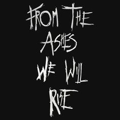 From the ashes we will rise Bellarke, Best Tv Shows, Movies And Tv Shows, The 100 Language, The 100 Serie, Lexa E Clarke, The 100 Quotes, Muster Tattoos, The 100 Clexa