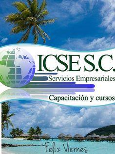 Feliz #Viernes les desea #ICSEmexicali. Instituto de Capacitación y Servicios Empresariales, S.C. #Contabilida y algo mas
