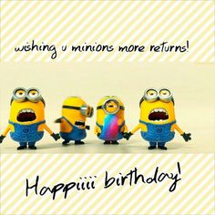 Want to wish birthday to your dear ones in minions' style? Minions also known as Despicable me, are Birthday Quotes For Best Friend, Happy Birthday Friend, Happy Birthday Messages, Happy Birthday Quotes, Happy Quotes, Funny Quotes, Birthday Greetings, Birthday Posters, Cheer Quotes