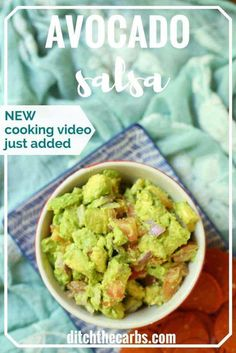 Watch the quick cooking video and see how easy it is to make avocado salsa. Perfect for a low carb or keto snack. Banting and Paleo friendly too. Super healthy way to eat more avocados. | ditchthecarbs.com via @ditchthecarbs