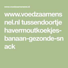 www.voedzaamensnel.nl tussendoortje havermoutkoekjes-banaan-gezonde-snack