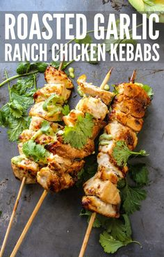 Roasted Garlic Ranch Chicken Kebabs with Avocado Ranch Dip - Layers of Happiness