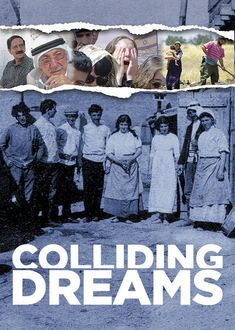 Colliding Dreams (2016) Interviews and archival footage trace the long history of Zionism and its role in the seemingly intractable Arab-Israeli conflict in the Middle East.
