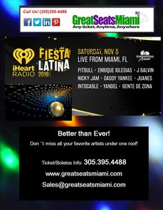 PITBULL , ENRIQUE IGLESIAS, NICKY JAM AND MANY MORE TO HIT THE STAGE AT THE AMERICAN AIRLINES ARENA NOV 05, 2016, BIRTHDAY COMING UP? ANNIVERSARY?  CONCERTS ARE ALWAYS A GREAT GIFT . 305 -395-4488, WWW.GREATSEATSMIAMI.COM