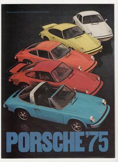 1975 Porsche Carrera, 911, 914, Targa Rainbow Colors Advertisement from 1974 Magazine