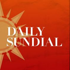 We love to start our day with a browse through the Daily Sundial.