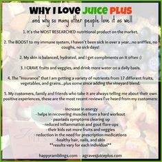 Why I love Juice Plus! If you want all of these then go to dwaddell.juiceplus.com to learn more and place your order.