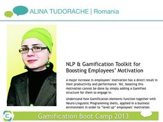 Merging NLP and #Gamification to increase employees' motivation. To be discussed by Alina at the boot camp. April 24 & 25.