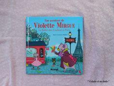 [On découvre] Violette mirgue, le ballet des couleurs à paris – chut les enfants lisent - à dada et au dodo @ADadaetAuDodo