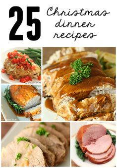 25 Delicious Christmas Dinner Recipe from SixSistersStuff.com