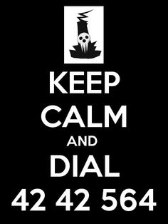 Keep Calm and Dial 42 42 564, text, Lord Death; Soul Eater