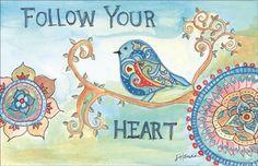 Framed Follow Your Heart Print
