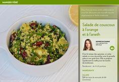 Salade de couscous à l'orange et à l'aneth - La Presse+ Grain Foods, Vinaigrette, Tofu, Salad Recipes, Vegetarian Recipes, Grains, Healthy Eating, Lunch, Meals