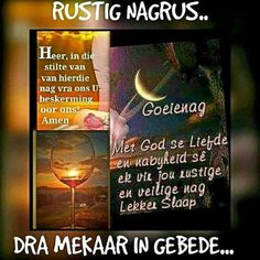 Good Night Blessings, Good Night Wishes, Good Night Quotes, Day Wishes, Evening Greetings, Afrikaanse Quotes, Goeie Nag, Christian Messages, Good Night Image