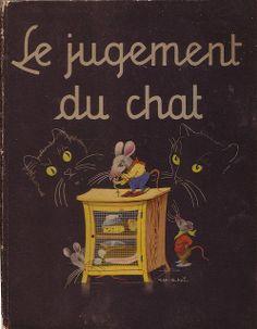 Le Jugement du Chat. Illustrated by Jean Bukac.