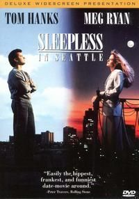 Sleepless in Seattle ~ i still watch this movie every now and then.  Ironically, I always fall asleep halfway through.  Love the story, the music, the kid, and the happy ending ♥