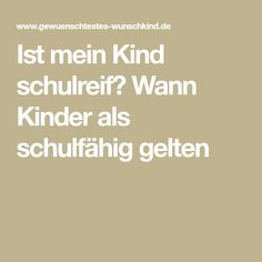 Ist mein Kind schulreif? Wann Kinder als schulfähig gelten Children Garden, School Children, Too Busy, Entering School, Kindergarten, Elementary Schools, Parenting, Psychology
