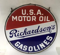 Original Richardson's Motor Oils and Gasoline Porcelain Sign