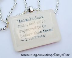 Animals Don't Hate Elvis Presley Quote by RileysStar on Etsy Elvis Presley Quotes, Elvis Quotes, Handmade Greetings, Greeting Cards Handmade, Ugly Quotes, Fake Pictures, Beautiful Handmade Cards, Affordable Jewelry, Most Beautiful Man