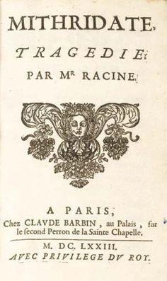 Jean Racine: Mithridate (1673) August Strindberg, Saint Chapelle, Samuel Beckett, Paris, The Outsiders, Centre, Montmartre Paris, Paris France