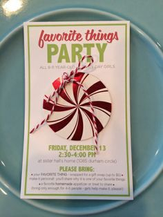 Favorite Things Party for Christmas time Activity Days - great idea. In this post she shares an invite and how she organized the party.