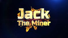 Jack The Miner: Best game now available free on Android