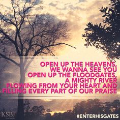 """Open up the heavens, we wanna see You Open up the floodgates, a mighty river Flowing from Your heart and filling every part of our praise Meredith Andrews """"Open Up the Heavens"""" Christian Singers, Christian Girls, Worship Leader, Worship Songs, Heaven Song, Jesus Crist, Jesus Girl, Get Closer To God, Words Of Jesus"""
