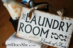 Make a super cute Laundry Room Sign!! Here's how! #diy #tutorial #laundry #howdoesshe