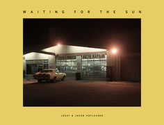 Waiting for the Sun - Color Photography Book by Josef & Jakob Hoflehner