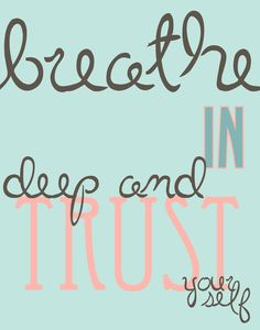 quote to live by <3 #breathe