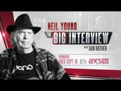 Preview: Neil Young on The Big Interview   AXS TV