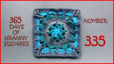 365 Days of Granny Squares Number 335