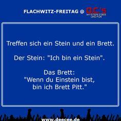 Neu: Flachwitz-Freitag@D.C.'s! Mehr hier: http://deecee.de/fun/witze-jokes/kurzwitze/