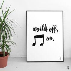 Plakat mit Spruch  in Schwarz-weiß, Poster, Wandgestaltung, Musikfreunde…