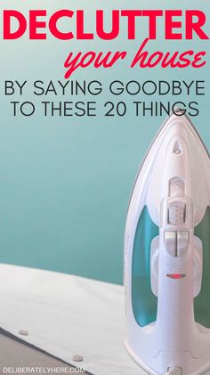 Declutter your house and get rid of these 20 things that should be long gone from your life