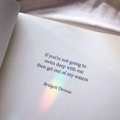 Benimle birlikte yüzmeyeceksen, sularımdan defol.